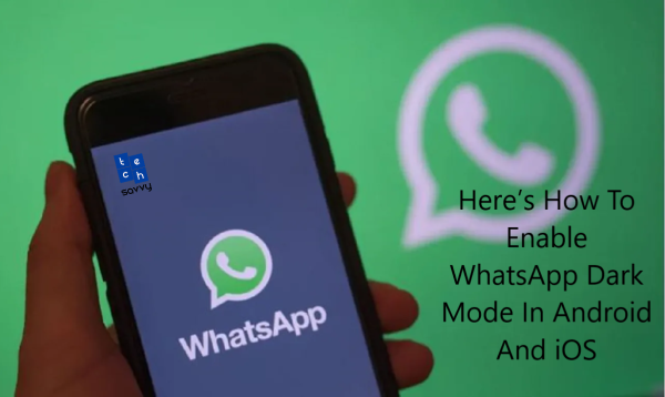 WhatsApp has rolled out dark mode