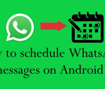 How to Schedule WhatsApp Messages on Android?